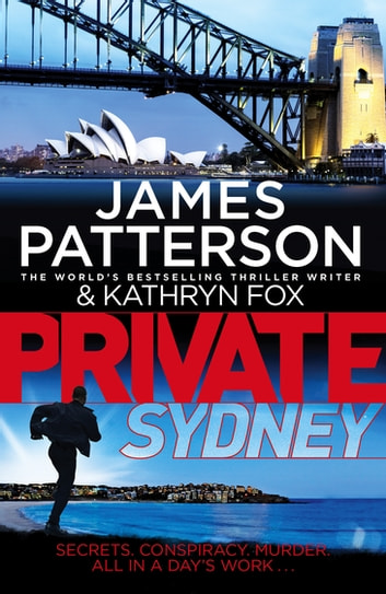 Private Sydney - (Private 10) eBook by James Patterson