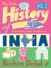 The Puffin History of India Volume 2 ebook by Roshen Dalal