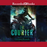The Courier audiobook by Gerald Brandt