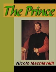 The Prince ebook by Machiavelli, Nicolo