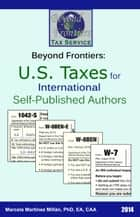 Beyond Frontiers: U.S. Taxes for International Self-Published Authors ebook by Marcela Martinez Millan