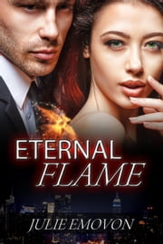 Eternal Flame - Pheonix Journals ebook by Julie Emovon