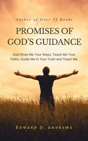 Promises Of God S Guidance Ebook By Edward D Andrews