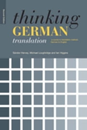 Thinking German Translation ebook by Sandor Hervey,Michael Loughridge,Ian Higgins
