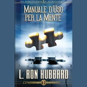 Operation Manual for the Mind (ITALIAN) audiobook by L. Ron Hubbard