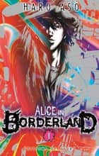 Alice in Borderland T01 ebook by Haro Asô, Haro Asô