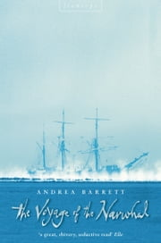 The Voyage of the Narwhal (Text Only) ebook by Andrea Barrett