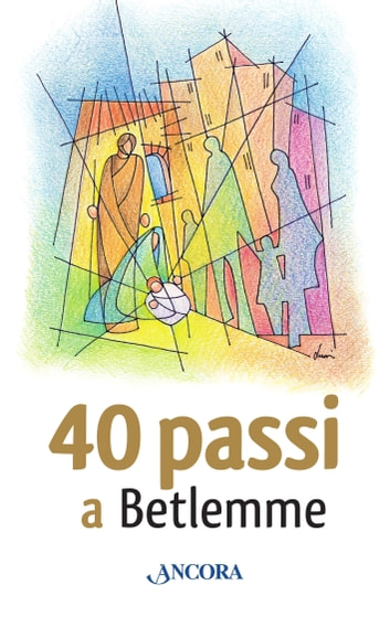 40 passi a Betlemme ebook by AA.VV.