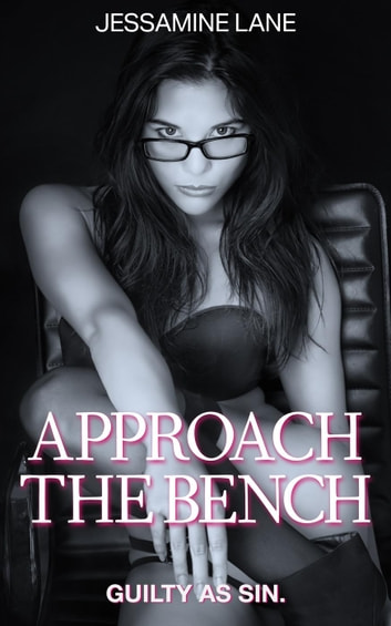 Approach The Bench ebook by Jessamine Lane