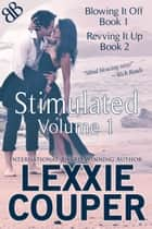 Stimulated Volume 1 ebook by Lexxie Couper