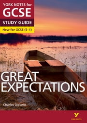 Great Expectations: York Notes for GCSE (9-1) ebook by Martin. J. Walker,David Langston,Ms Lyn Lockwood