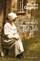 Les Amants de Port-Joli ebook by Maurice Gagnon