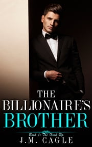 The Billionaire's Brother Book 1: The Hook Up ebook by J.M. Cagle
