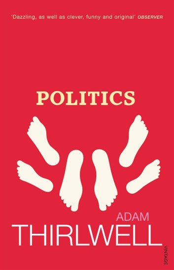 Politics ebook by Adam Thirlwell