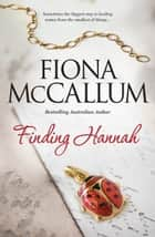 Finding Hannah ebook by Fiona McCallum