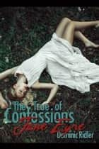 The True Confessions of Jane Eyre ebook by Dominic Ridler
