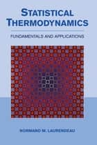 Statistical Thermodynamics ebook by Professor Normand M. Laurendeau
