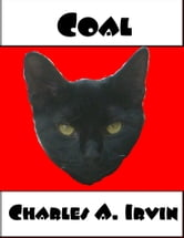 Coal ebook by Charles A. Irvin