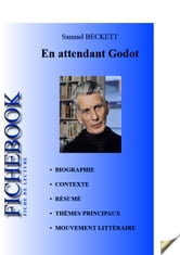 Fiche de lecture En attendant Godot de Samuel Beckett ebook by Les Éditions de l'Ebook malin