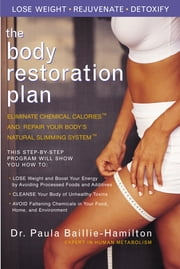 The Body Restoration Plan ebook by Paula Baillie-Hamilton