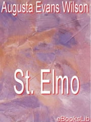 St. Elmo ebook by Augusta Evans Wilson