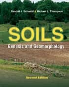 Soils ebook by Michael L. Thompson,Randall J. Schaetzl