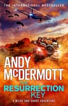 The Resurrection Key (Wilde/Chase 15) ebook by