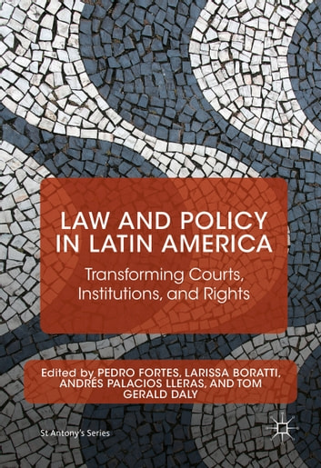 Law and Policy in Latin America - Transforming Courts, Institutions, and Rights ebook by