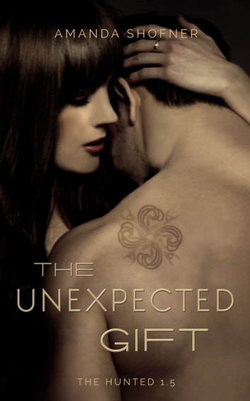 The Unexpected Gift ebook by Amanda Shofner