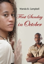 First Sunday in October ebook by Wanda B Campbell