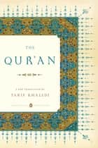 The Qur'an - (Penguin Classics Deluxe Edition) ebook by Tarif Khalidi, Tarif Khalidi