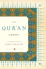 The Qur'an - (Penguin Classics Deluxe Edition) ebook by Tarif Khalidi,Tarif Khalidi