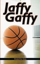 Jaffy Gaffy ebook by