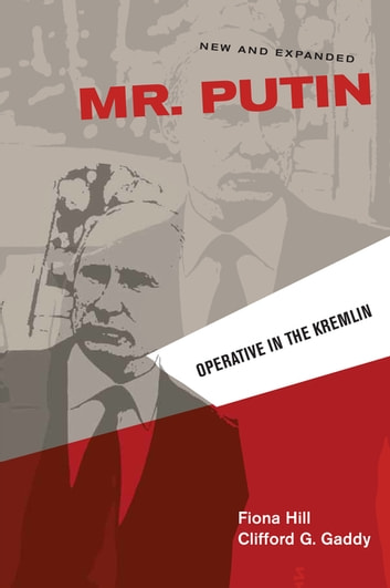 Mr. Putin - Operative in the Kremlin ebook by Fiona Hill,Clifford G. Gaddy