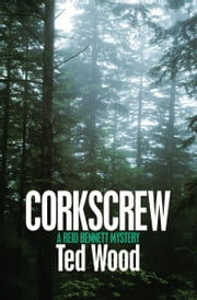 Corkscrew ebook by Ted Wood