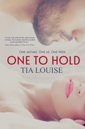 One to Hold - Derek & Melissa ebook by Tia Louise