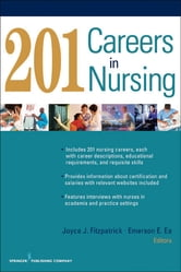 201 Careers in Nursing ebook by Emerson E. Ea, DNP, APRN-BC, CEN,Mitch Earleywine, PhD