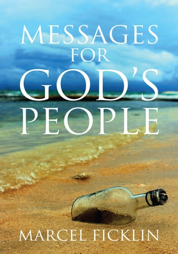 Messages for God's People ebook by Marcel Ficklin