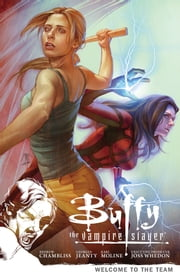 Buffy the Vampire Slayer Season 9 Volume 4: Welcome to the Team ebook by Various