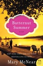 Butternut Summer ebook by Mary McNear