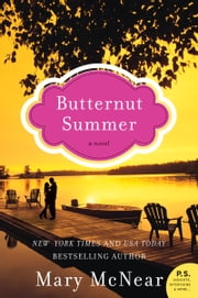 Butternut Summer - A Novel ebook by Mary McNear