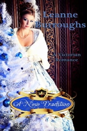 A New Tradition ebook by Leanne Burroughs
