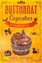 Cutthroat Cupcakes ebook by