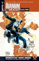 Quantum and Woody Vol. 4: Quantum and Woody Must Die! ebook by James Asmus, Tim Siedell, Steve Lieber,...