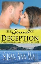 The Sound of Deception ebook by Susan Ann Wall