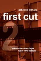 First Cut 2 ebook by Gabriella Oldham