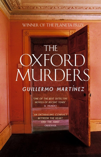 The Oxford Murders ebook by Guillermo Martinez