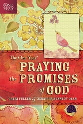 The One Year Praying the Promises of God ebook by Cheri Fuller,Jennifer Kennedy Dean