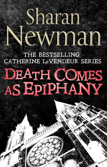 Death Comes as Epiphany - Number 1 in series ebook by Sharan Newman