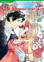 The Marriage Debt 2 (Harlequin Comics) - Harlequin Comics ebook by Takako Hashimoto, Louise Allen